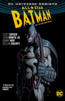 Cover image for All-star Batman. Vol. 1 [graphic novel] : My own worst enemy