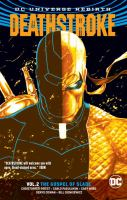 Cover image for The gospel of Slade. Vol. 2 [graphic novel] : Deathstroke series