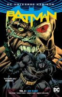 Cover image for Batman. Volume 3 [graphic novel] : I am Bane