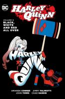 Cover image for Harley Quinn. Vol. 6 [graphic novel] : Black, white and red all over