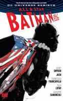 Cover image for All-star Batman. Vol. 2 [graphic novel] : Ends of the earth