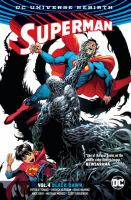 Cover image for Superman. Vol. 4 [graphic novel] : Black dawn