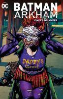 Imagen de portada para Batman Arkham : Joker's daughter