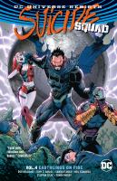 Cover image for Suicide squad. Vol. 4 [graphic novel] : Earthlings on fire