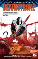Cover image for Defiance. Vol. 4 [graphic novel] : Deathstroke series