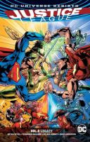 Cover image for Justice League. Vol. 05 [graphic novel] : Legacy