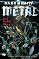 Cover image for Dark nights : metal [graphic novel] : Dark Knights rising