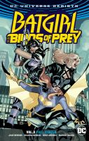 Cover image for Batgirl and the Birds of Prey. Vol. 3 [graphic novel] : Full circle