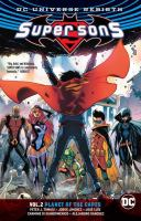 Cover image for Super sons. Vol. 2 [graphic novel] : Planet of the capes