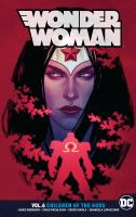 Cover image for Wonder Woman. Vol. 6 [graphic novel] : Children of the gods