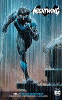Cover image for Nightwing. Vol. 7 [graphic novel] : the bleeding edge