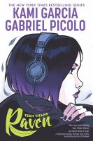 Cover image for Teen Titans. Raven [graphic novel]