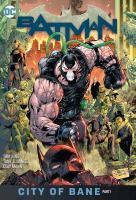 Imagen de portada para Batman. Vol. 12 [graphic novel] : City of Bane, part 1