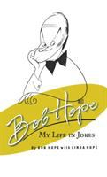 Cover image for Bob Hope : my life in jokes