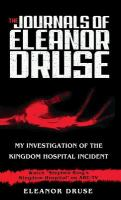 Cover image for The journals of Eleanor Druse : my investigation of the Kingdom Hospital incident