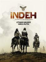 Imagen de portada para Indeh [graphic novel] : a story of the Apache wars