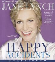 Cover image for Happy accidents [a memoir]