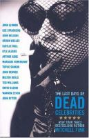 Cover image for The last days of dead celebrities