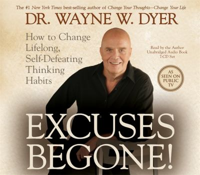 Cover image for Excuses begone! [how to change lifelong, self-defeating thinking habits]