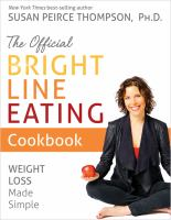 Imagen de portada para The official bright line eating cookbook : weight loss made simple