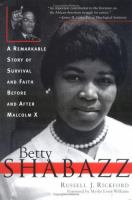 Imagen de portada para Betty Shabazz : a remarkable story of survival and faith before and after Malcolm X