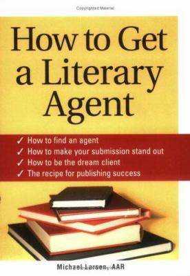 Cover image for How to get a literary agent