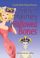 Cover image for Hallowed bones. bk. 5 [sound recording CD] : Sarah Booth Delaney series