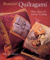 Cover image for Beautiful quiltagami : new ideas for fabric folding