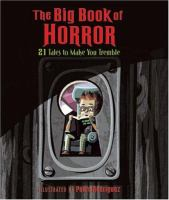 Cover image for The big book of horror : 21 tales to make you tremble
