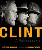 Cover image for Clint : a retrospective