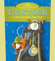 Cover image for Ticktock : time nursery rhymes