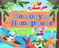 Cover image for If you were a homonym or a homophone