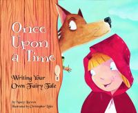 Cover image for Once upon a time : writing your own fairy tale