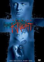 Cover image for Forever Knight : the trilogy. Part 1
