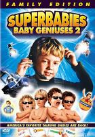 Cover image for Superbabies baby geniuses 2