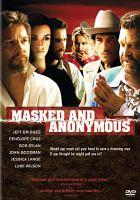 Imagen de portada para Masked and anonymous [videorecording DVD]