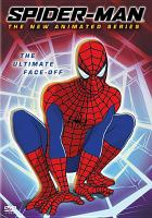 Cover image for Spider-Man, the new animated series. The ultimate face-off