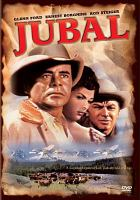 Cover image for Jubal [videorecording DVD]