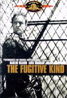 Cover image for The fugitive kind [videorecording DVD]
