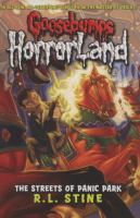 Cover image for The streets of Panic Park. bk. 12 : Goosebumps HorrorLand series