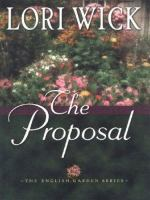 Cover image for The proposal. bk. 1 [large print] : English garden series