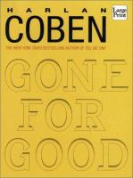 Cover image for Gone for good [large print]
