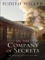 Cover image for In the company of secrets. bk. 1 [large print] : Postcards from Pullman series