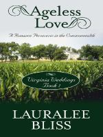 Cover image for Ageless love. bk. 1 : a romance perseveres in the commonwealth : Virginia weddings series