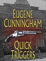 Cover image for Quick triggers