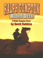Cover image for Blood duel : a Ralph Compton novel