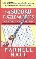 Cover image for The sudoku puzzle murders. bk. 9 : Puzzle lady series