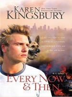 Cover image for Every now & then. bk. 3 [large print] : 9/11 series