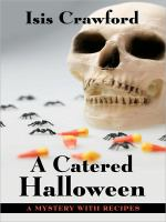 Cover image for A catered Halloween. bk. 5 : Mystery with recipes series