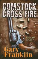 Cover image for Comstock cross fire. bk. 4 : Man of honor series